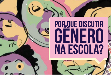 Capa da publicação Por que discutir gênero na escola