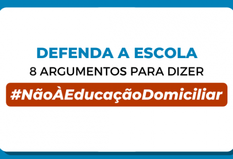 Defenda a Escola: 8 argumentos para dizer não à educação domiciliar