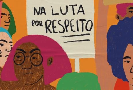Ilustração de plano de aula do edital Igualdade de Gênero na Educação Básica. Na imagem há várias pessoas de braços levantados. Algumas delas portam cartazes em que é possível ver os dizeres: 'eu, mulher negra resisto', 'na luta por respeito'. Ilustradora: Barbara Quintino.